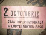 Afis Militant - 2 Decembrie Ziua Internationala a Luptei pt.Pace , L= 59 cm