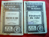 L.Jacolliot - Vanatorii de Robi -vol.1 si 2- trad.M.G.Ionescu -Ed. 1914