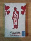 Drumul spre inalta societate de John Braine