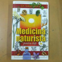 Medicina naturista pentru toti Sabin Ivan Bucuresti 2002