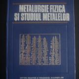S. GADEA, M. PETRESCU - METALURGIA FIZICA SI STUDIUL METALELOR, Partea a II-a