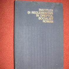 Institutii Si Reglementari In Dreptul Socialist