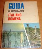 Ghid de conversatie ITALIAN / ROMAN - Guida di conversazione italiano-romena