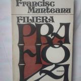 (C316) FRANCISC MUNTEANU - FILIERA PRAHOVA - Carte politiste