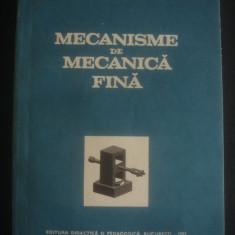 T. DEMIAN, D. TUDOR, E. GRECU - MECANISME DE MECANICA FINA