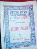 Constanta Hodos - Ultimul Prietin , inc.sec.XX - Prima Ed Ed. Alcalay