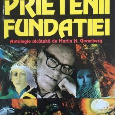 PRIETENII FUNDATIEI - Isaac Asimov - Carte SF