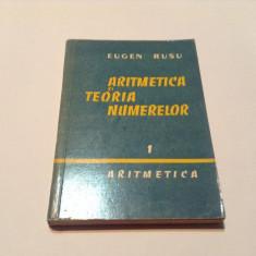 Aritmetica Si Teoria Numerelor - Eugen Rusu vol 1,rm3
