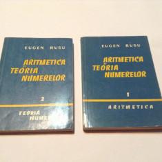 Aritmetica Si Teoria Numerelor - Eugen Rusu  2 volume ,rm3