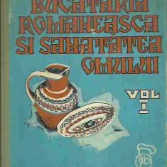 Tudor Manta, Gheorghe Stefan - BUCATARIA ROMANEASCA SI SANATATEA OMULUI VOL 1, 2 - Carte Retete traditionale romanesti