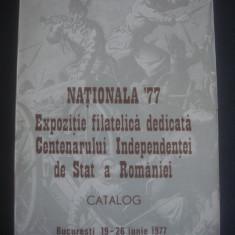 NATIONALA `77 EXPOZITIE FILATELICA DEDICATA CENTENARULUI INDEPENDENTEI DE STAT