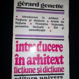 INTRODUCERE IN ARHITEXT FICTIUNE SI DICTIUNE,GERARD GENETTE