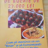 ENCICLOPEDIE DE BUCATE DE 27000 LEI - 1999