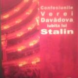 CONFESIUNILE VEREI DAVADOVA, IUBITA LUI STALIN - LEONARD GANDLIN - Biografie