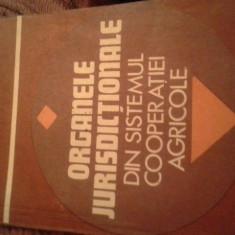 ORGANELE JURISDICTIONALE DIN SISTEMUL COOPERATIEI AGRICOLE DE CONSTANTIN BUGA - Carte Istoria dreptului
