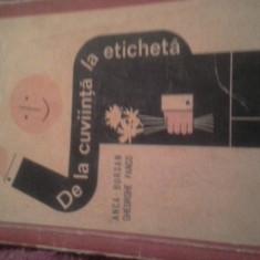 DE LA CUVIINTA LA ETICHETA DE ANCA BURSAN ,GH PANCO