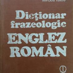 DICTIONAR FRAZEOLOGIC ENGLEZ ROMAN - A. Nicolescu, L. Pamfil Teodoreanu, Preda