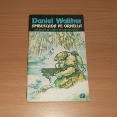 Ambuscada pe Ornella - Daniel Walther - Carte SF
