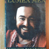 PAVAROTTI, LUMEA MEA de LUCIANO PAVAROTTI SI WILLIAM WRIGHT, BUC. 1999