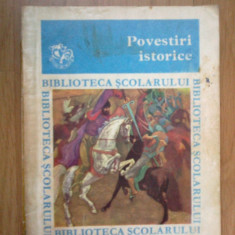 E2 Povestiri istorice - Biblioteca scolarului clasele I - IV - Carte educativa