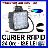 Cumpara ieftin PROIECTOR LED PATRAT 12V, 24V - OFFROAD, SUV, UTILAJE - 48W DISPERSIE 60 GRADE