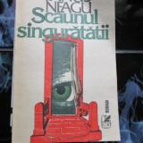 Scaunul singuratatii - Fanus Neagu