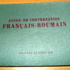Guide de conversation FRANCAIS - ROUMAIN / Ghid de conversatie Altele Francez - Roman
