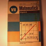 Matematica Algebra manual clasa a VII a - T.Spircu, I.Craciunel 1981 - Manual scolar didactica si pedagogica, Clasa 7, Didactica si Pedagogica