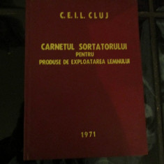 Caietul sortatorului pentru produse de exploatarea lemnului - 1971