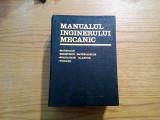 MANUALUL INGINERULUI MECANIC * Materiale, Rezistenta materialelor -1973, 1111 p