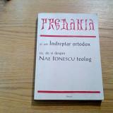 PREDANIA si un Indreptar Ortodox cu, de si despre NAE IONESCU teolog - 2001