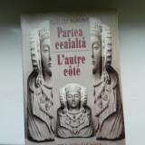 Gellu Naum - Partea cealalta / L'autre cote