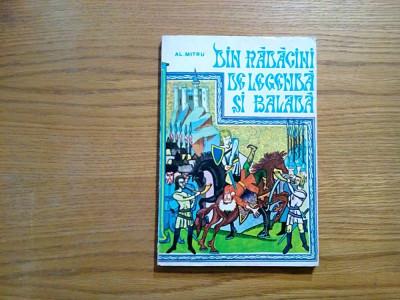 DIN RADACINI DE LEGENDA SI BALADA - Al. Mitru - desene: Mircea Nicolau -  1982 foto