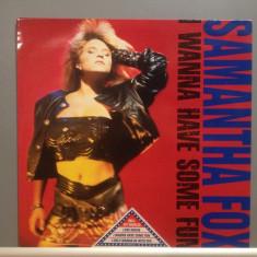 SAMANTHA FOX - I WANNA HAVE SOME FUN (1988/JIVE REC/RFG) - Vinil/Vinyl/Impecabil