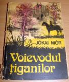 Voievodul Tiganilor - Jokai Mor, 1976