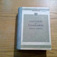 INDUSTRIA ALIMENTARA -Culegere de Standarde - 1963, 920 p.; tiraj: 3500 ex.