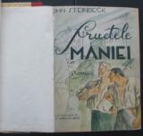 Volum - Carti - ( 1158 ) - FRUCTELE MANIEI - John Steinbeck ( A6 )