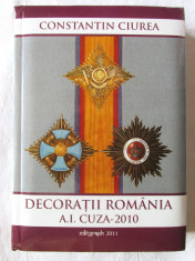 DECORATII ROMANIA A.I. Cuza - 2010, Constantin Ciurea, 2011. Dedicatie, autograf foto