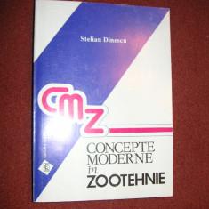 CONCEPTE MODERNE IN ZOOTEHNIE - STELIAN DINESCU - Carti Zootehnie