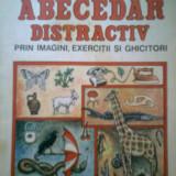 ABECEDAR DISTRACTIV PRIN IMAGINI... VICTORIA LACRAMIOARA SMERICESCU (1993) - Carte educativa