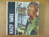 Nagy Imre grafica pictura catalog expozitie Targu Mures 1973, Alta editura