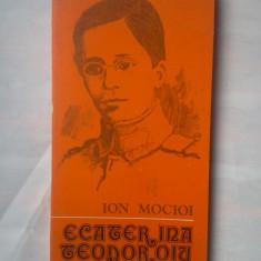 (C327) ION MOCIOI - ECATERINA TEODOROIU - Istorie