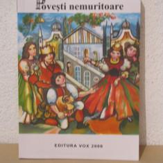 POVESTI NEMURITOARE.VOL 23 (NOUA) - Carte Basme