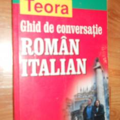 GHID DE CONVERSATIE ROMAN - ITALIAN - HARITINA GHERMAN teora