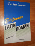 DICTIONAR LATIN -  ROMAN - VOICHITA IONESCU, lider