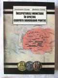 """INCEPUTURILE MONETARE IN SPATIUL CARPATO DANUBIANO PONTIC"", 2013. Cu autograf"