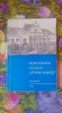"""Monografia liceului ,,Eftimie Murgu"""" Timisoara"""