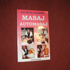 Masaj - Automasaj - Ioan Dragan - Carte Medicina alternativa