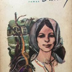 VENEA O MOARA PE SIRET - Mihail Sadoveanu - Roman, Anul publicarii: 1973
