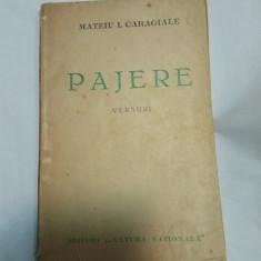 PAJERE - VERSURI - MATEIU I. CARAGIALE - Carte Editie princeps
